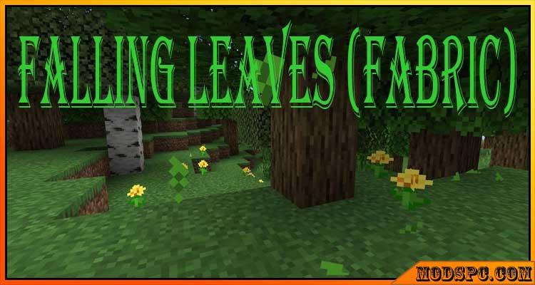 Falling Leaves (Fabric) Mod 1.16.5/1.16.4