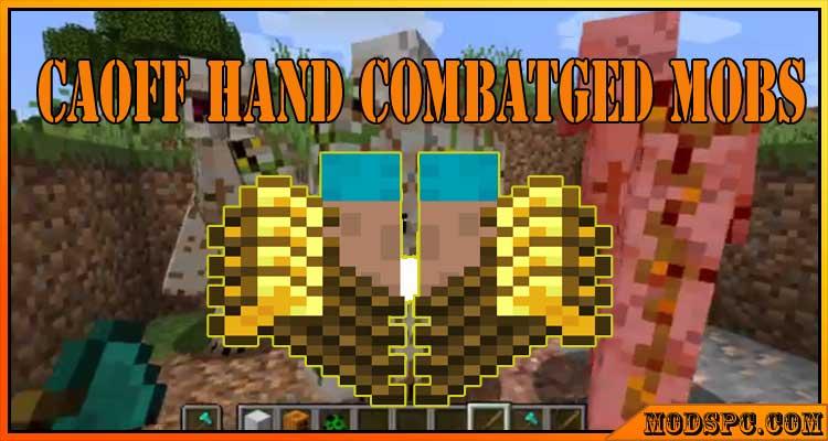 Off Hand Combat Mod 1.16.5/1.152