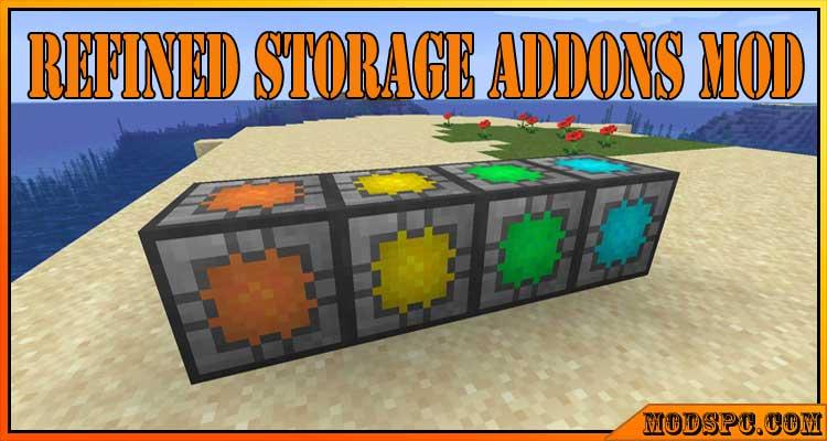 Refined Storage Addons Mod 1.16.5/1.15.2/1.12.2