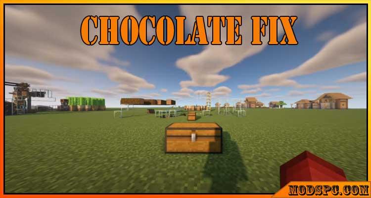 Chocolate Fix Mod 1.16.5/1.16.4