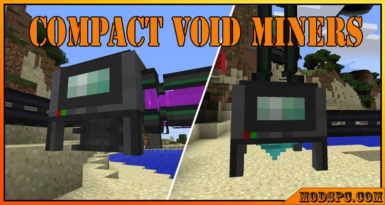 Compact Void Miners Mod 1.12.2