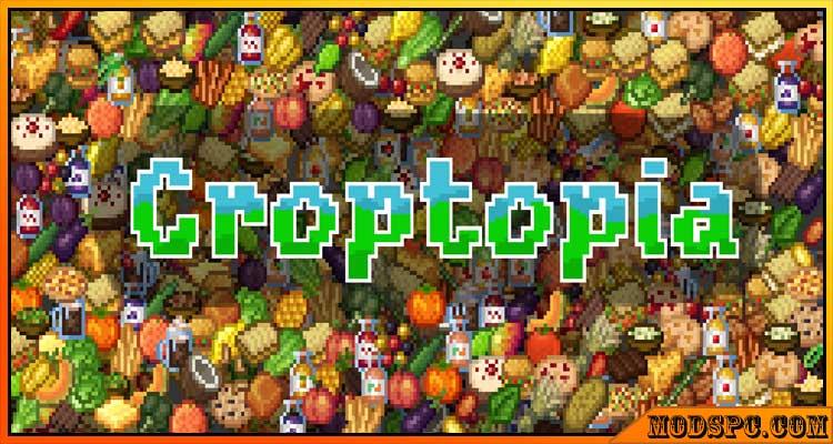 Croptopia [FABRIC/FORGE] Mod 1.16.5/1.16.4