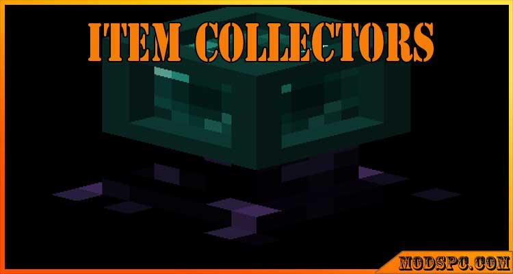 Item Collectors Mod 1.16.5/1.15.2/1.12.2