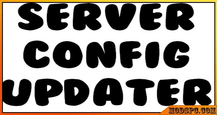 ServerConfig Updater Mod 1.16.5/1.15.2