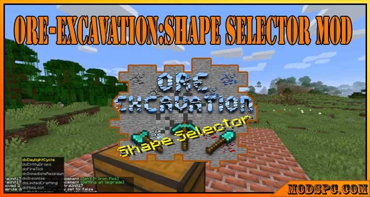 Ore-Excavation:Shape Selector Mod 1.15.2/1.14.4/1.12.2
