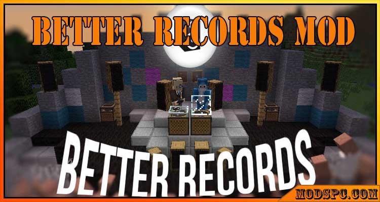 Better Records Mod 1.12.2/1.9.4/1.8.9