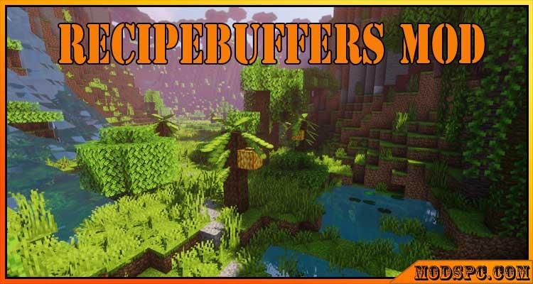 RecipeBuffers Mod 1.16.5/1.16.4