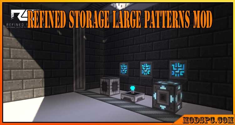 Refined Storage Large Patterns Mod 1.16.5/1.15.2/1.12.2