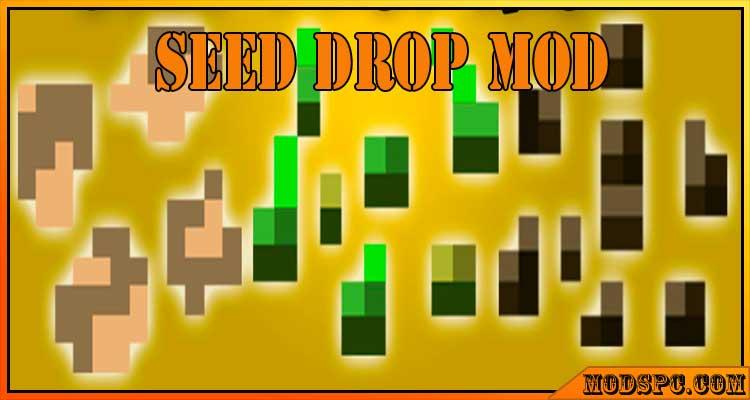 Seed Drop Mod 1.16.5/1.12.2/1.10.2