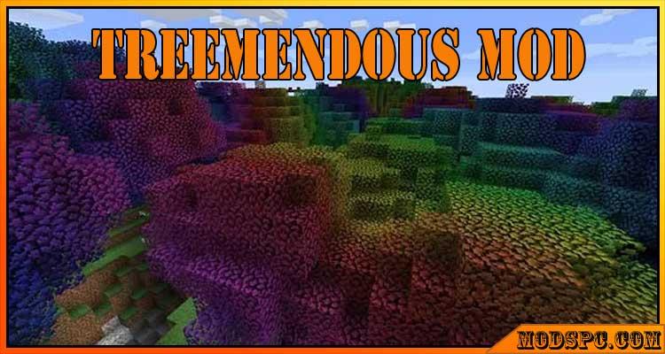 Treemendous Mod 1.16.5/1.15.2