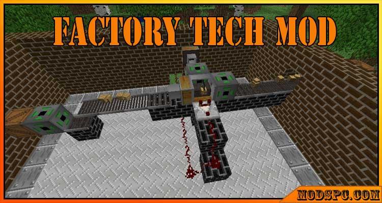 Factory Tech Mod 1.12.2