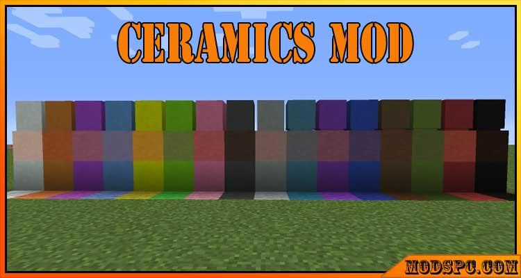 Ceramics Mod 1.16.5/1.15.2/1.12.2
