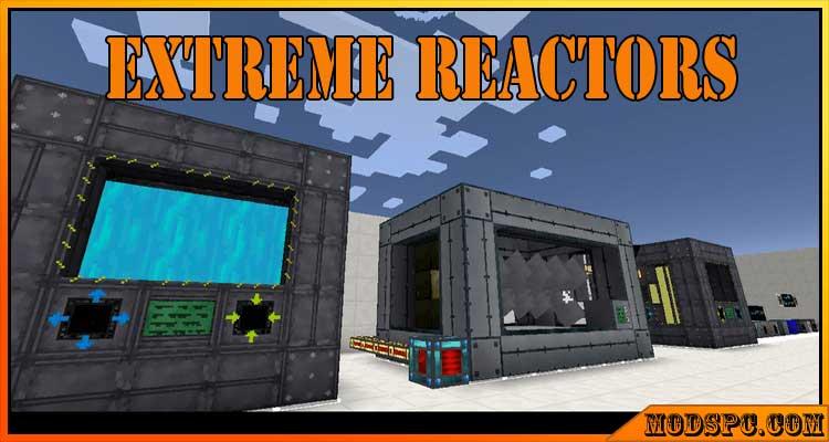 Extreme Reactors Mod 1.16.5/1.12.2/1.10.2