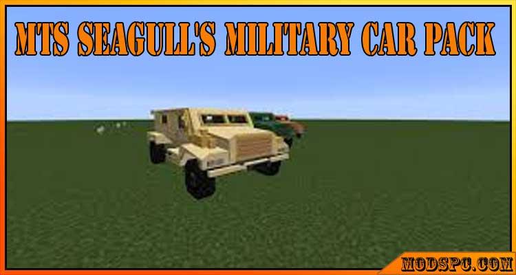 MTS Seagull's military car pack Mod 1.12.2/1.11.2/1.10.2