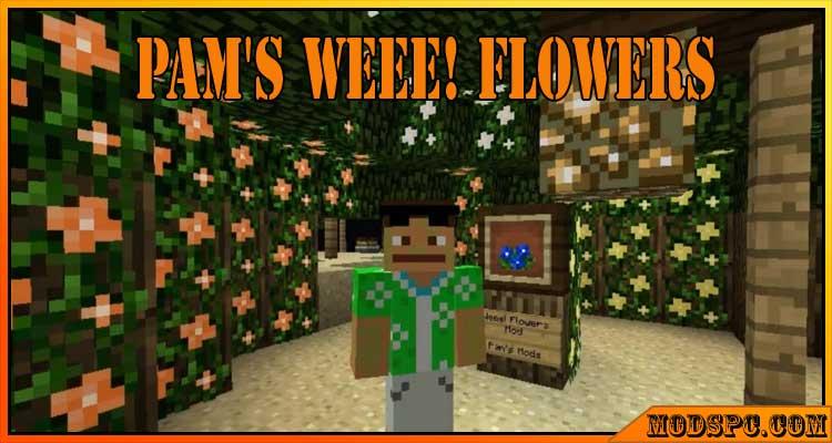Pam's Weee! Flowers Mod 1.12.2/1.7.10