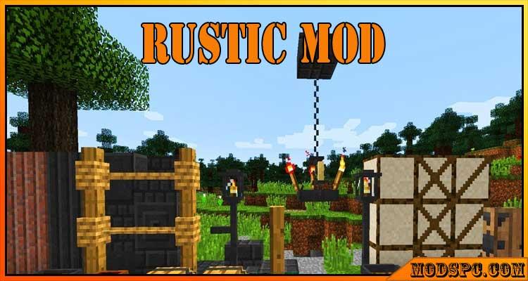 Rustic Mod 1.12.2/1.11.2/1.10.2
