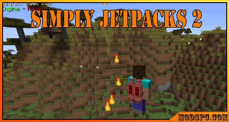 Simply Jetpacks 2 Mod 1.16.5/1.15.2/1.12.2