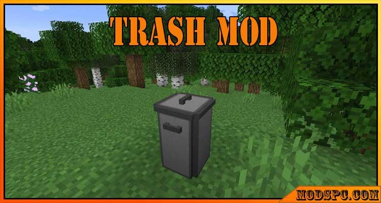 Trash Mod 1.15.2