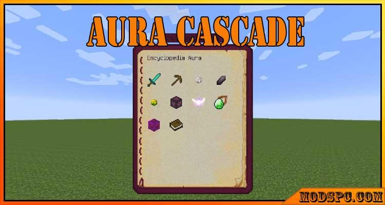 Aura Cascade Mod 1.9.4/1.8.9/1.7.10