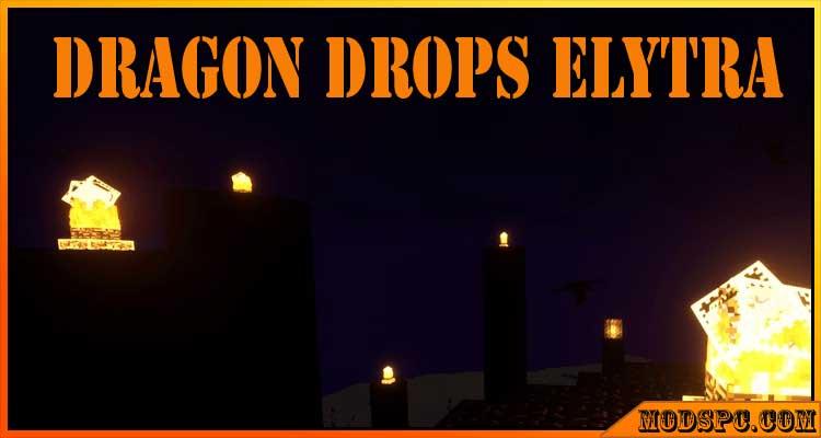 Dragon Drops Elytra Mod 1.17.1/1.16.5/1.15.2