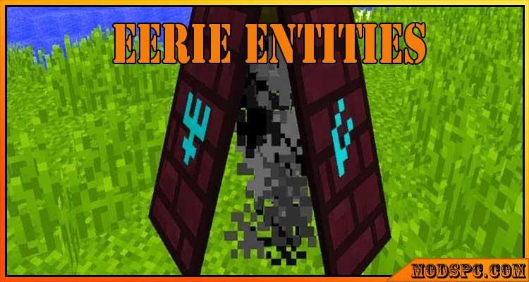 Eerie Entities Mod 1.12.2