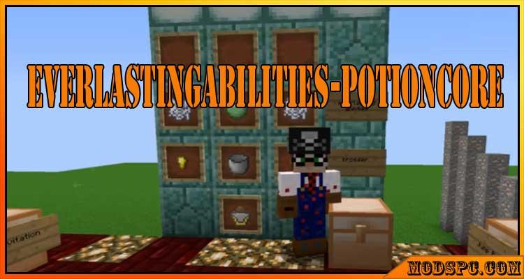EverlastingAbilities-PotionCore Mod 1.12.2