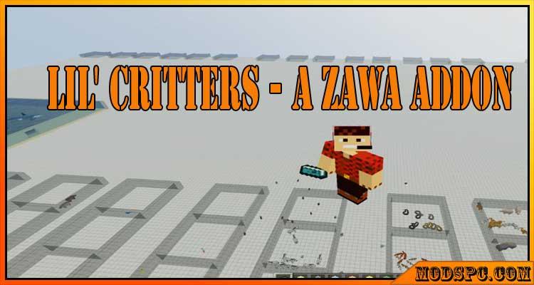Lil' Critters – A ZAWA Addon Mod 1.12.2
