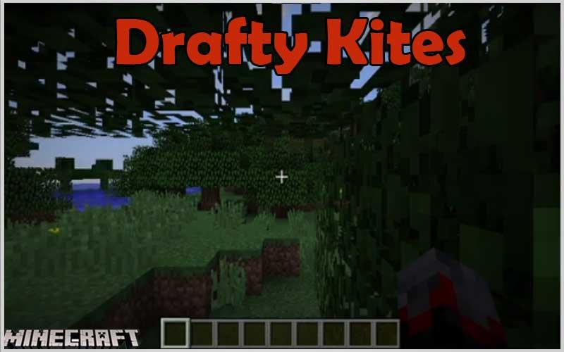 Drafty Kites [Forge] Mod 1.12.2