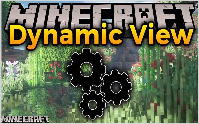 Dynamic View Mod 1.17.1/1.16.5/1.15.2