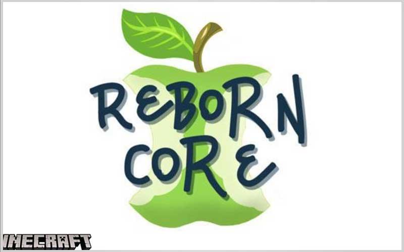 Reborn Core